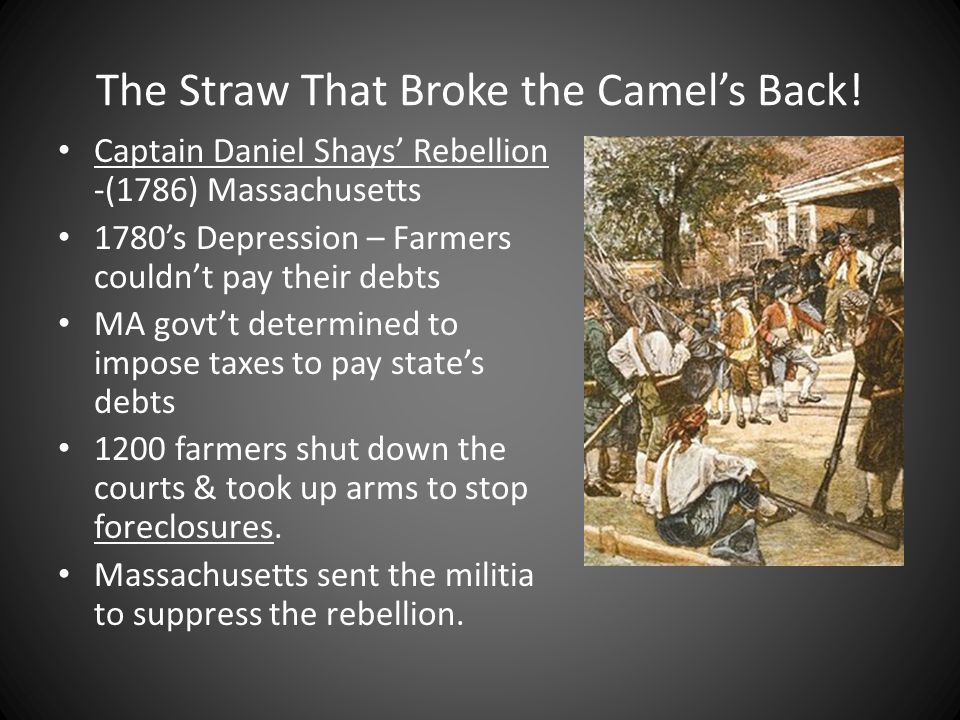 The Straw That Broke the Camel's Back!