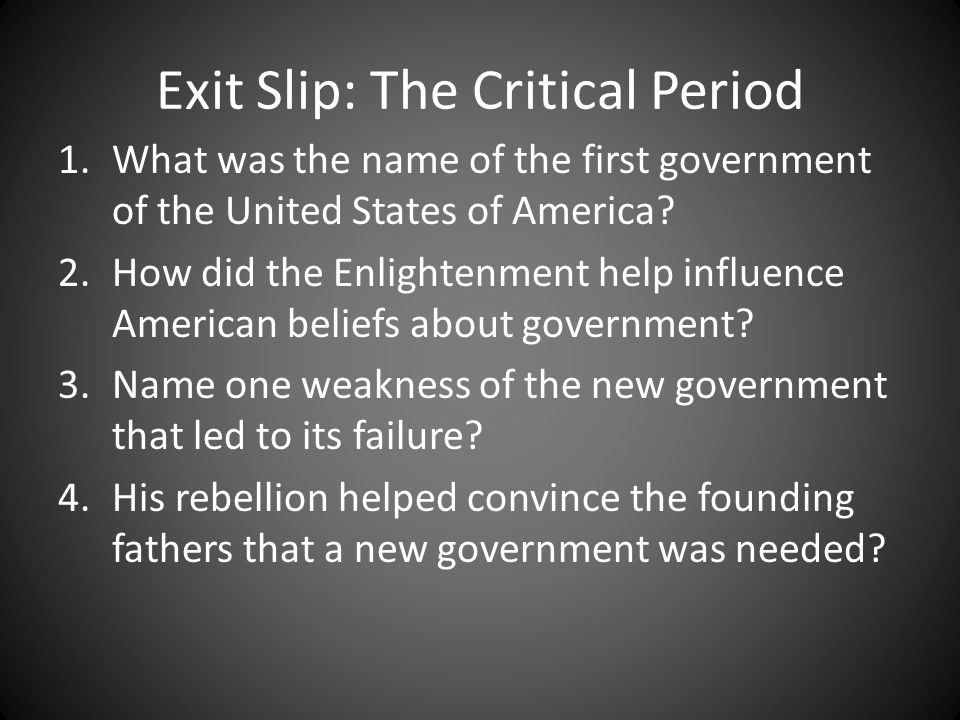 Exit Slip: The Critical Period