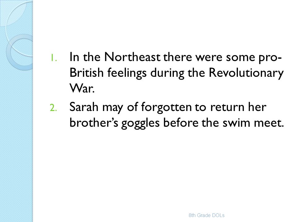 In the Northeast there were some pro- British feelings during the Revolutionary War.