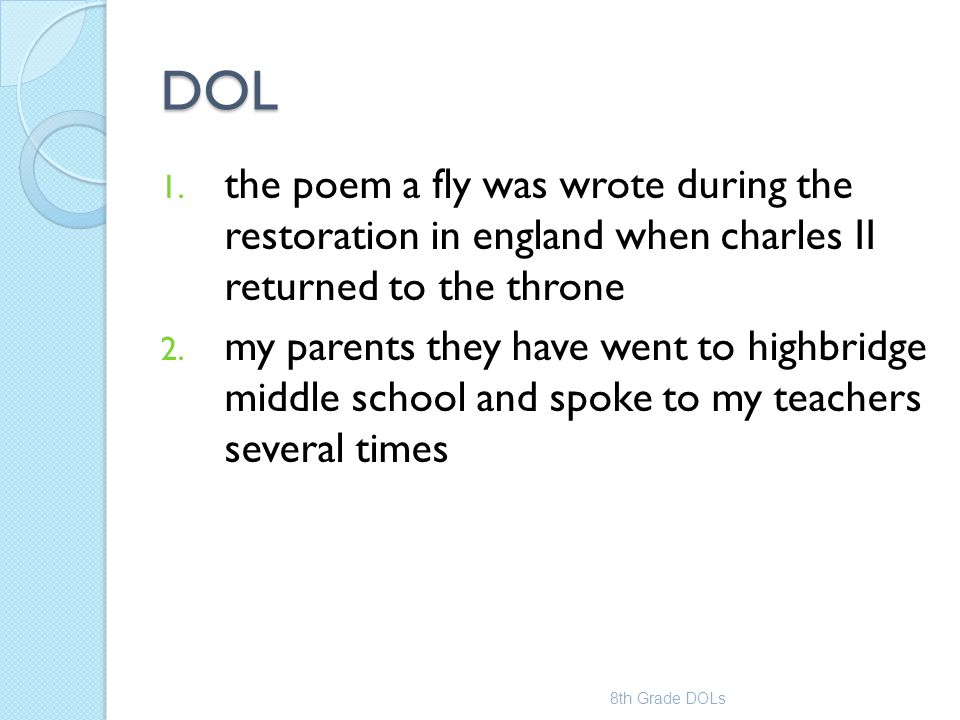 DOL the poem a fly was wrote during the restoration in england when charles II returned to the throne.
