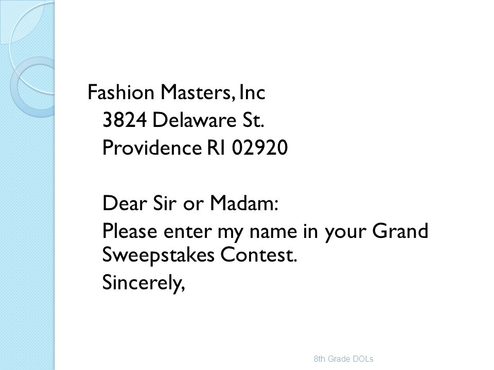 Please enter my name in your Grand Sweepstakes Contest. Sincerely,