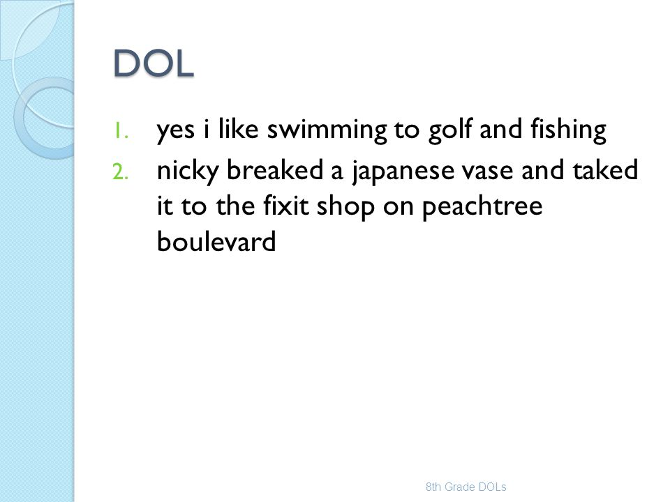 DOL yes i like swimming to golf and fishing