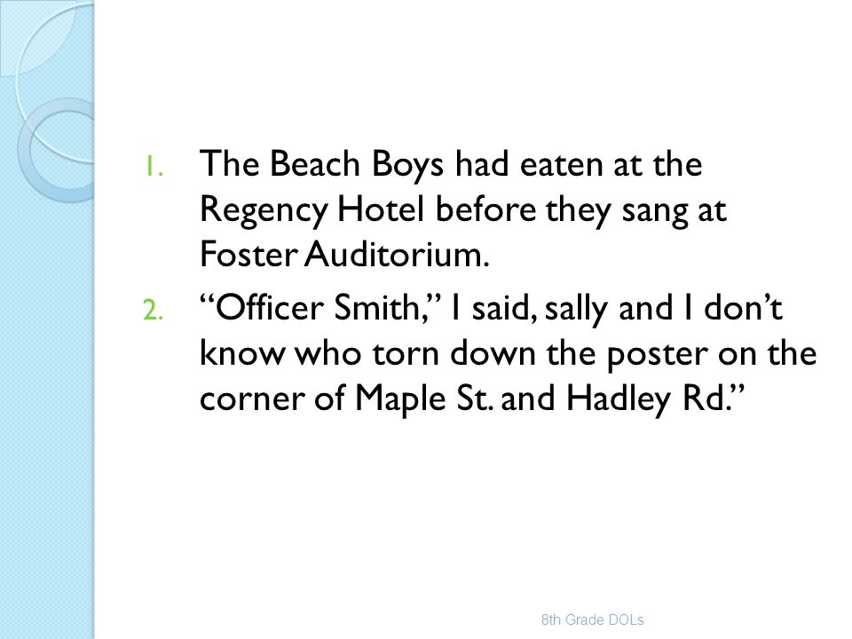 The Beach Boys had eaten at the Regency Hotel before they sang at Foster Auditorium.
