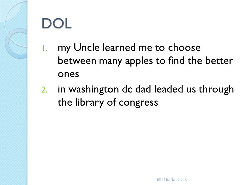 DOL my Uncle learned me to choose between many apples to find the better ones. in washington dc dad leaded us through the library of congress.