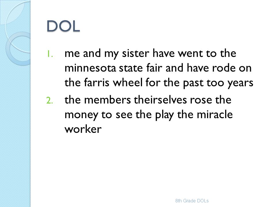 DOL me and my sister have went to the minnesota state fair and have rode on the farris wheel for the past too years.