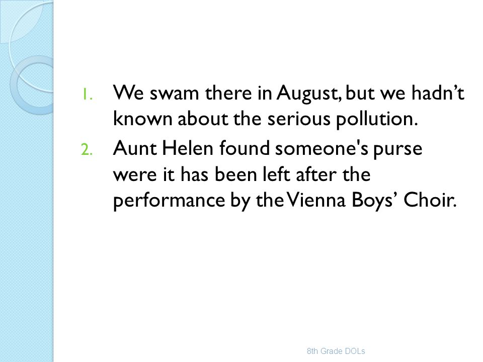 We swam there in August, but we hadn't known about the serious pollution.