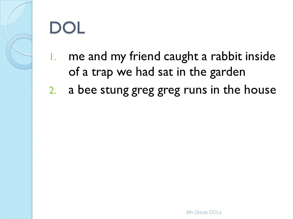 DOL me and my friend caught a rabbit inside of a trap we had sat in the garden. a bee stung greg greg runs in the house.