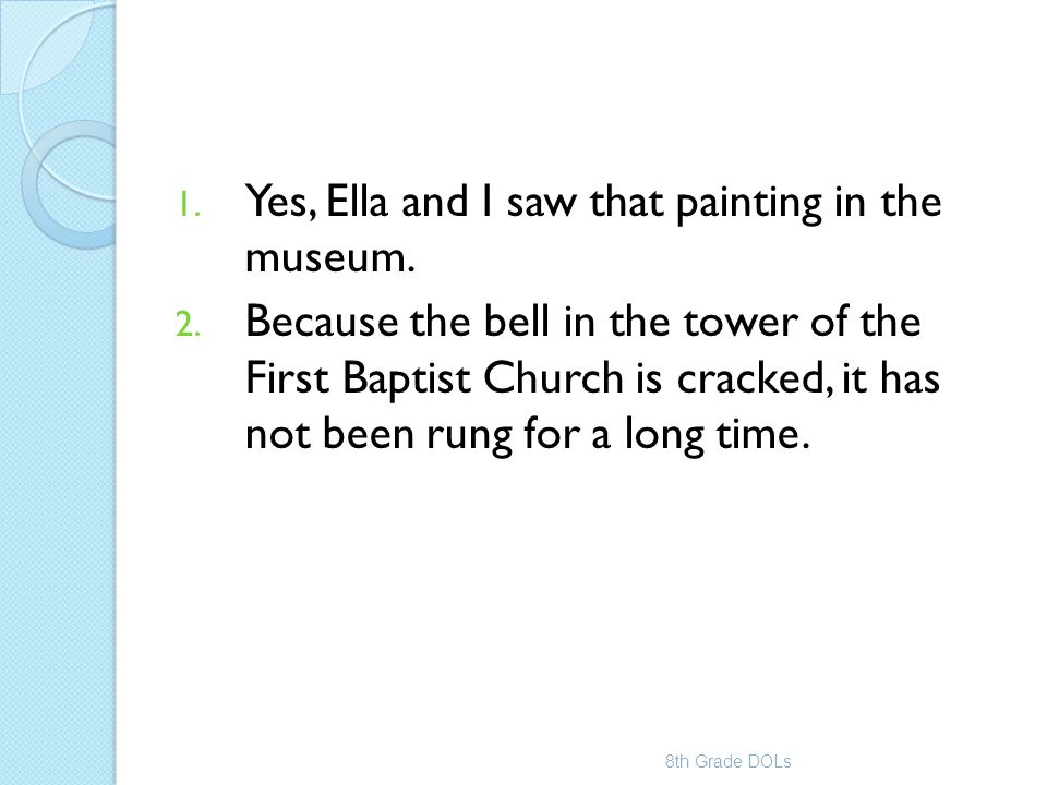 Yes, Ella and I saw that painting in the museum.