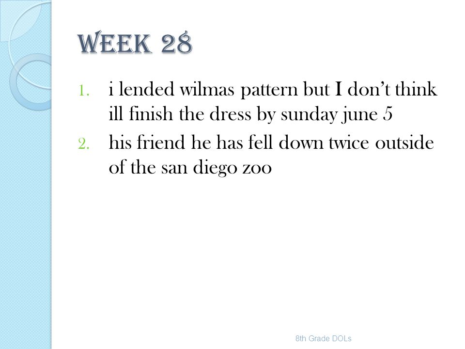 WEEK 28 i lended wilmas pattern but I don't think ill finish the dress by sunday june 5.