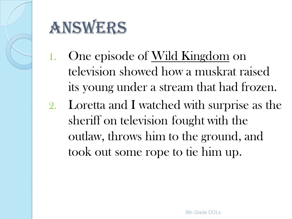 ANSWERS One episode of Wild Kingdom on television showed how a muskrat raised its young under a stream that had frozen.