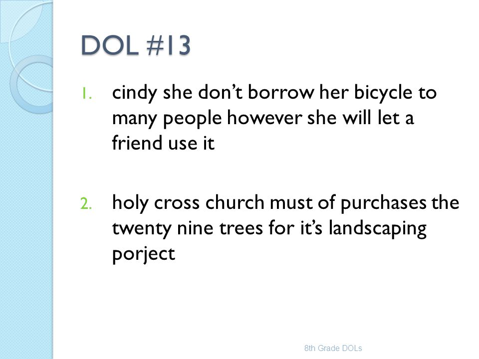 DOL #13 cindy she don't borrow her bicycle to many people however she will let a friend use it.