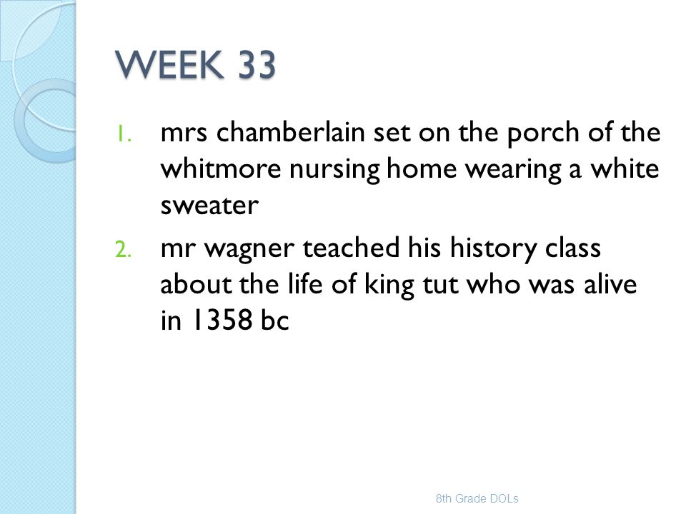 WEEK 33 mrs chamberlain set on the porch of the whitmore nursing home wearing a white sweater.