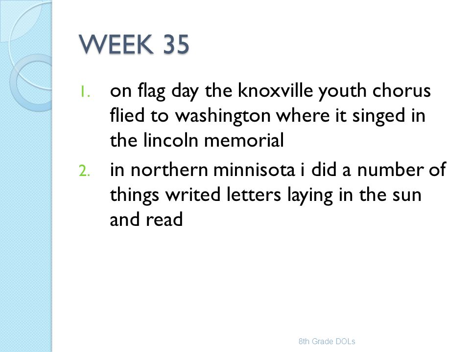 WEEK 35 on flag day the knoxville youth chorus flied to washington where it singed in the lincoln memorial.