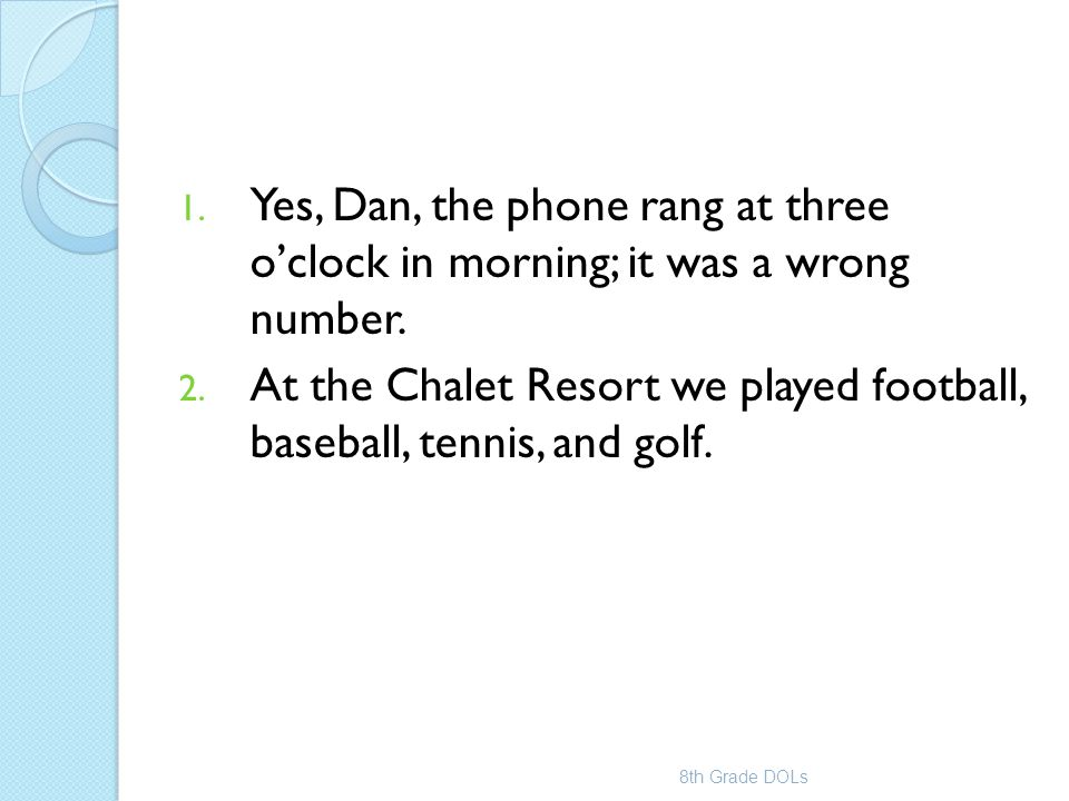 At the Chalet Resort we played football, baseball, tennis, and golf.