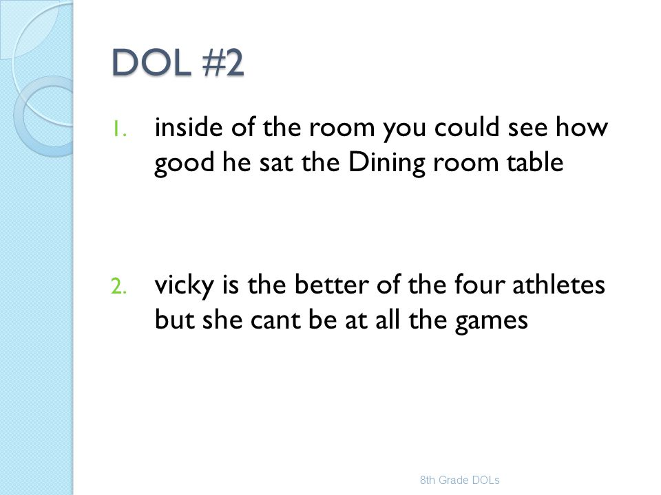 DOL #2 inside of the room you could see how good he sat the Dining room table.
