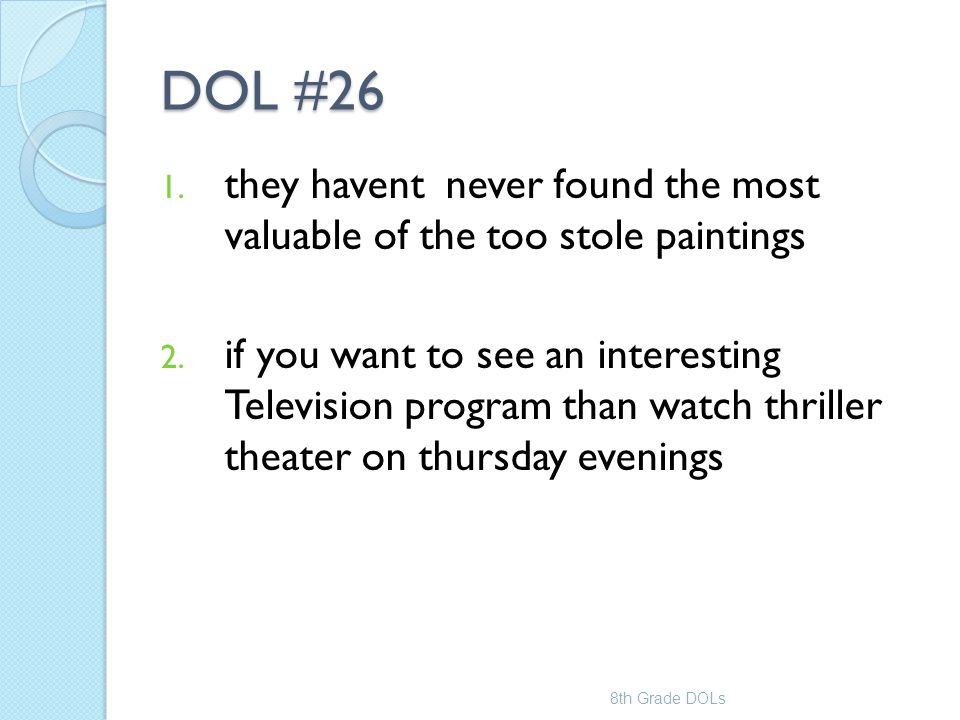 DOL #26 they havent never found the most valuable of the too stole paintings.