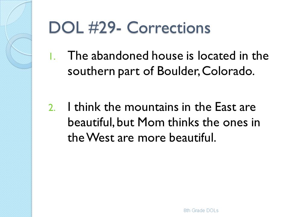 DOL #29- Corrections The abandoned house is located in the southern part of Boulder, Colorado.