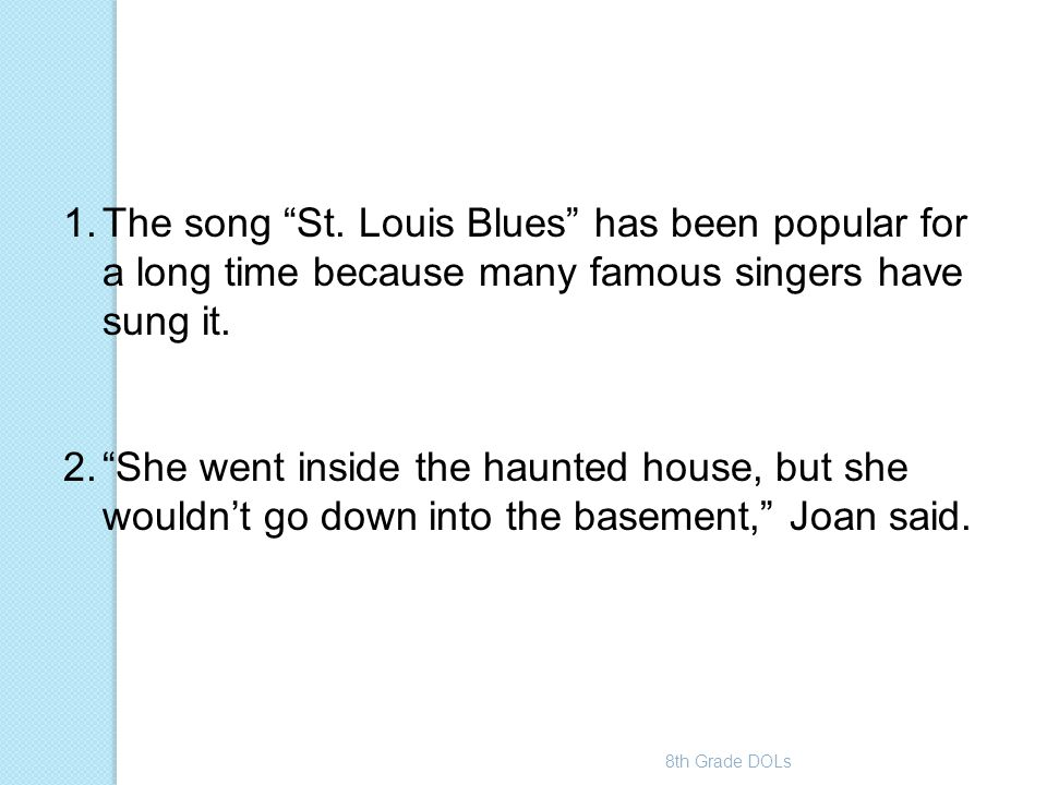 The song St. Louis Blues has been popular for a long time because many famous singers have sung it.