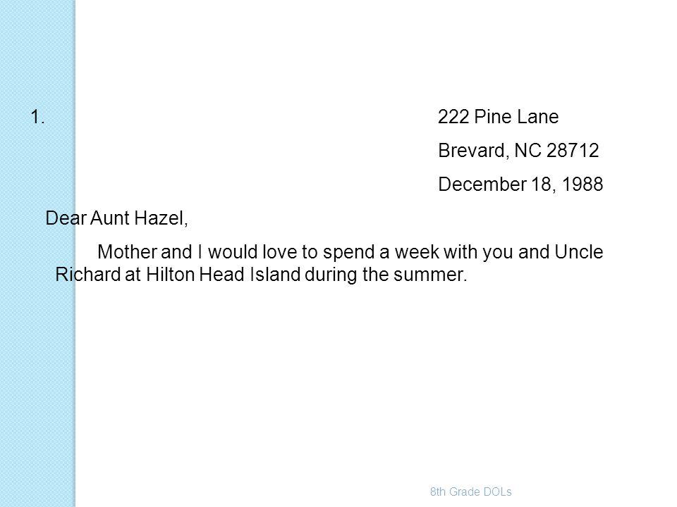 222 Pine Lane Brevard, NC 28712 December 18, 1988 Dear Aunt Hazel,