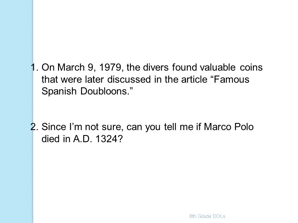 Since I'm not sure, can you tell me if Marco Polo died in A.D. 1324