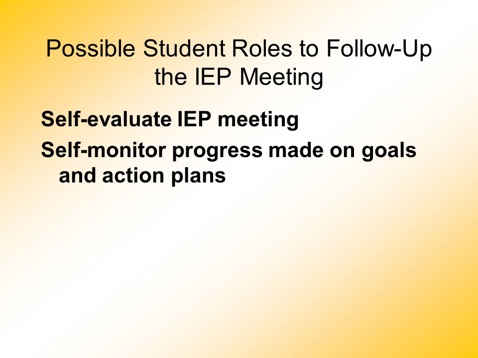Possible Student Roles to Follow-Up the IEP Meeting