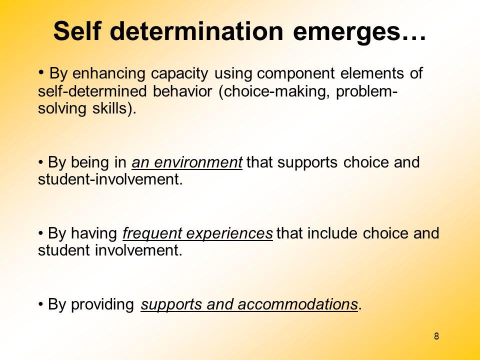 Self determination emerges…