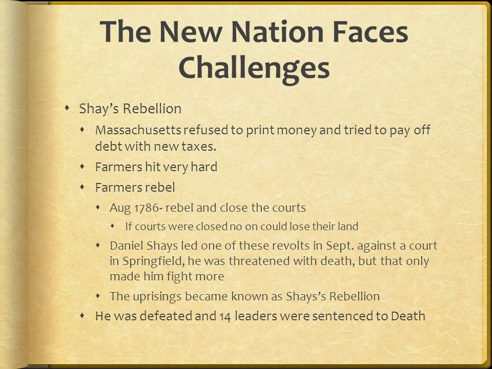 The New Nation Faces Challenges