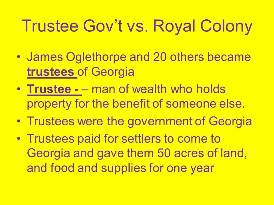 Trustee Gov't vs. Royal Colony