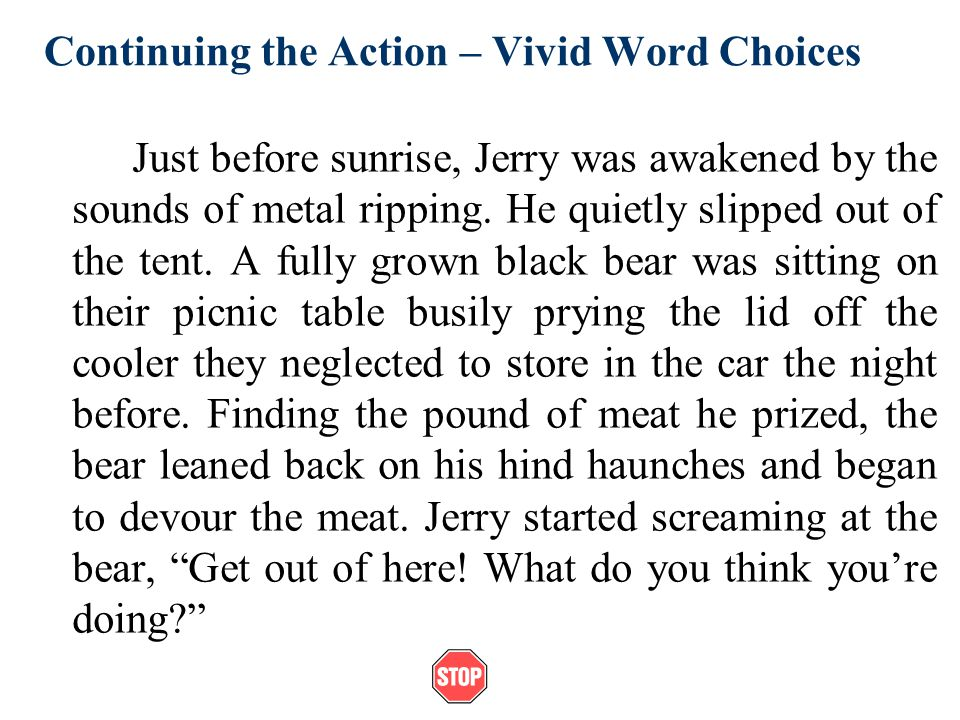 Continuing the Action – Vivid Word Choices