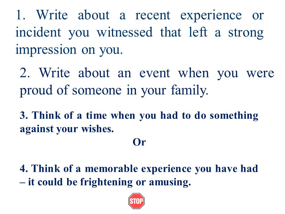 2. Write about an event when you were proud of someone in your family.