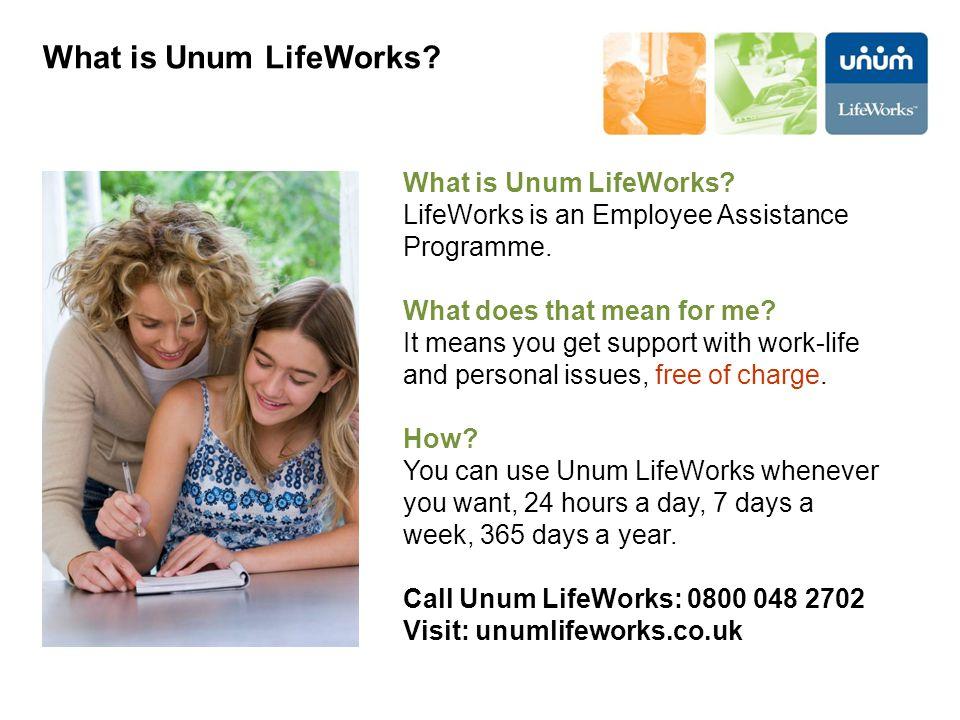 What is Unum LifeWorks What is Unum LifeWorks