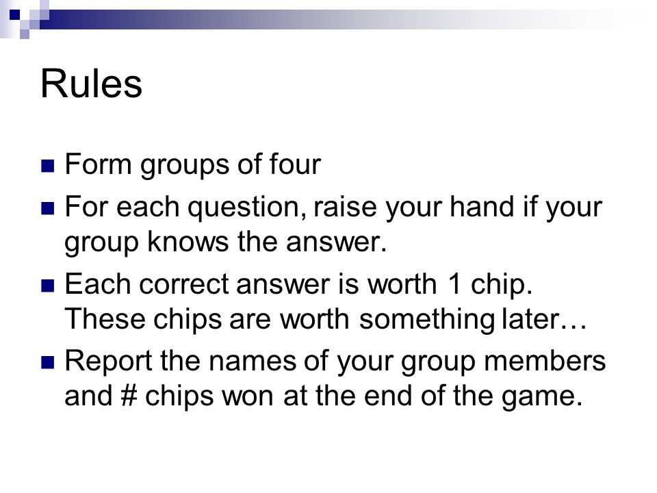Rules Form groups of four