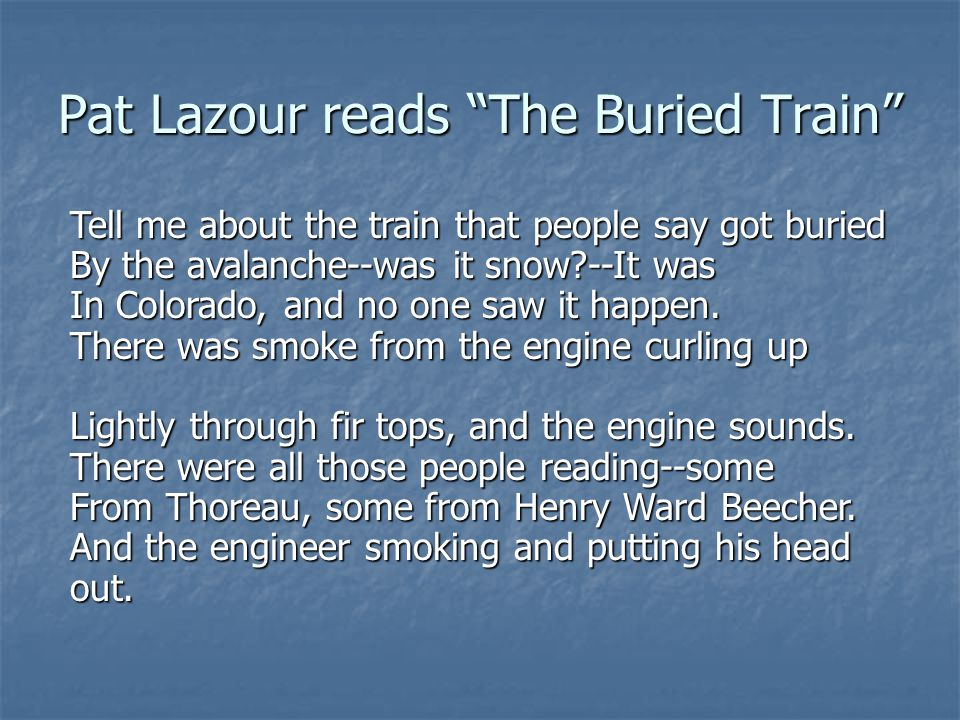 Pat Lazour reads The Buried Train