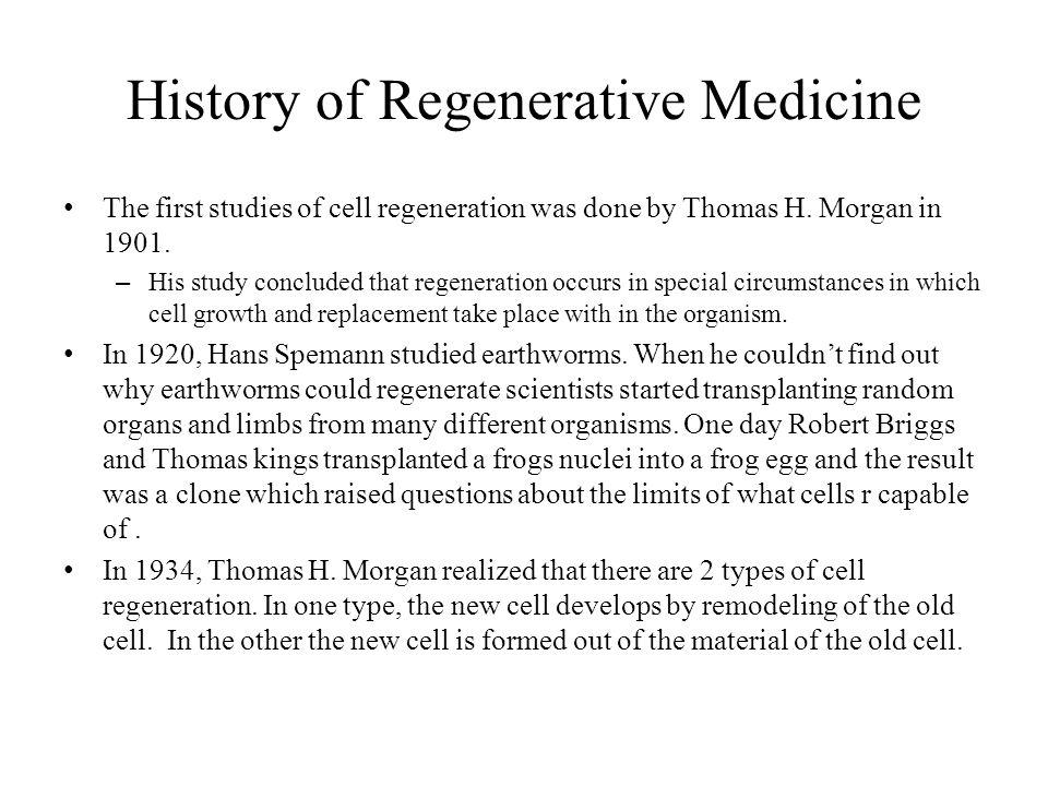 History of Regenerative Medicine