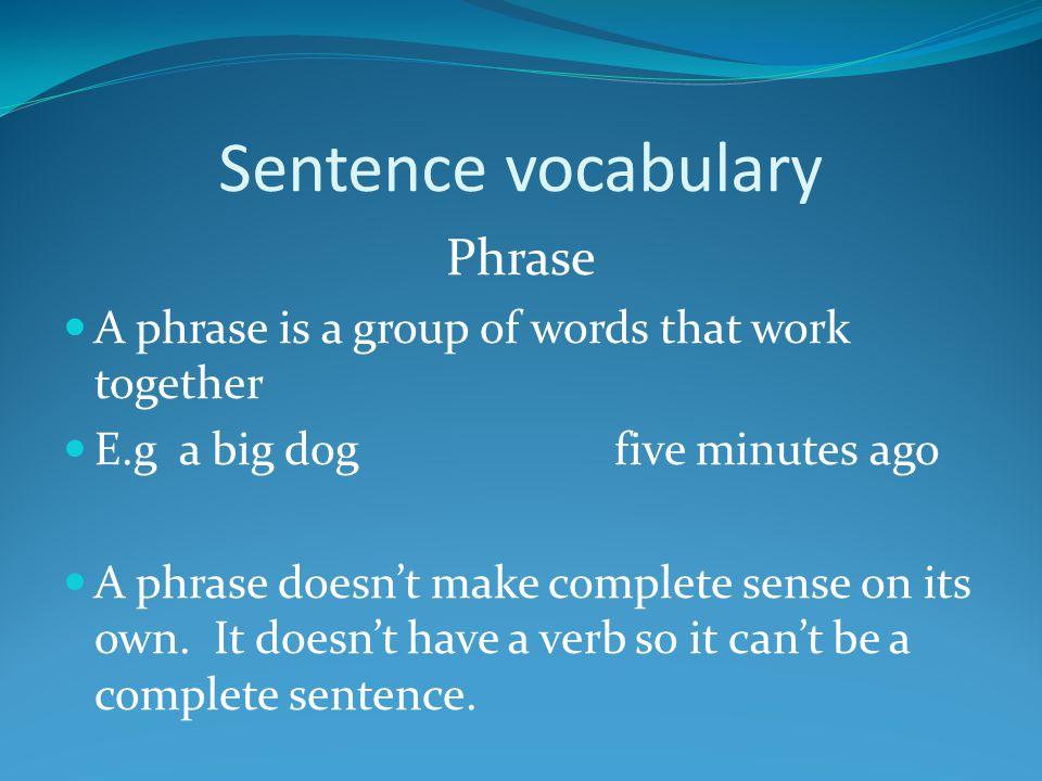 Sentence vocabulary Phrase