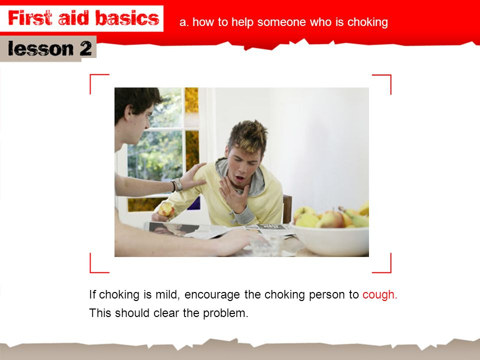 a. how to help someone who is choking