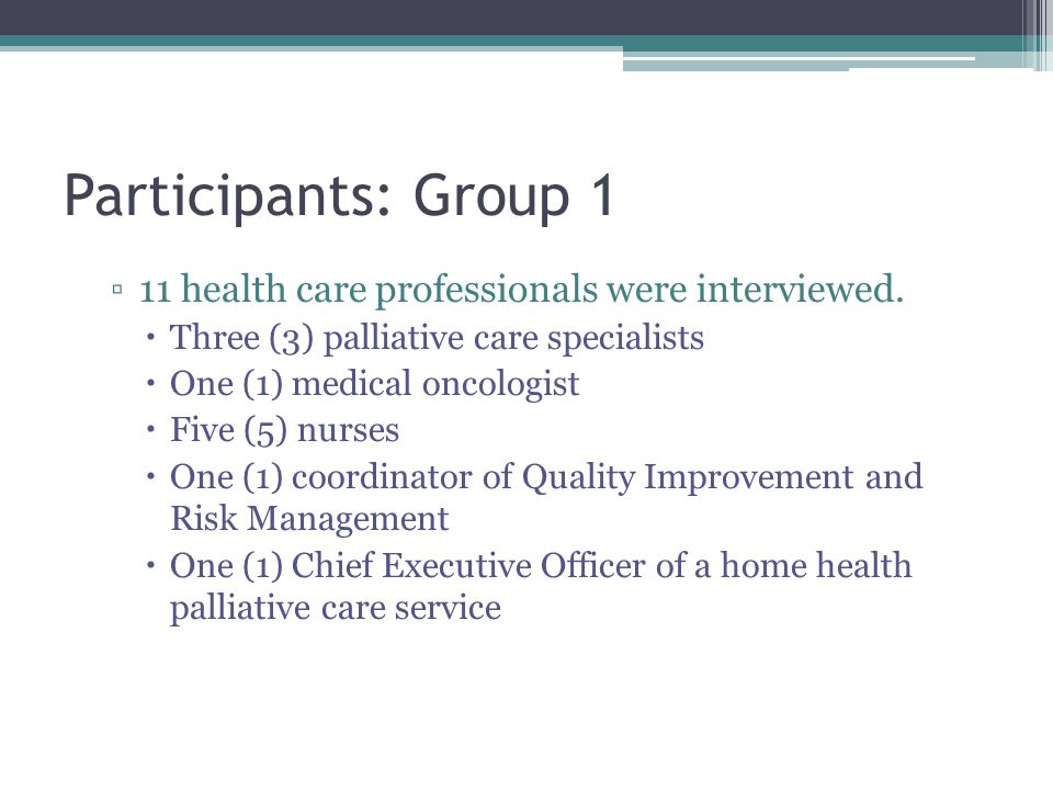 Participants: Group 1 11 health care professionals were interviewed.