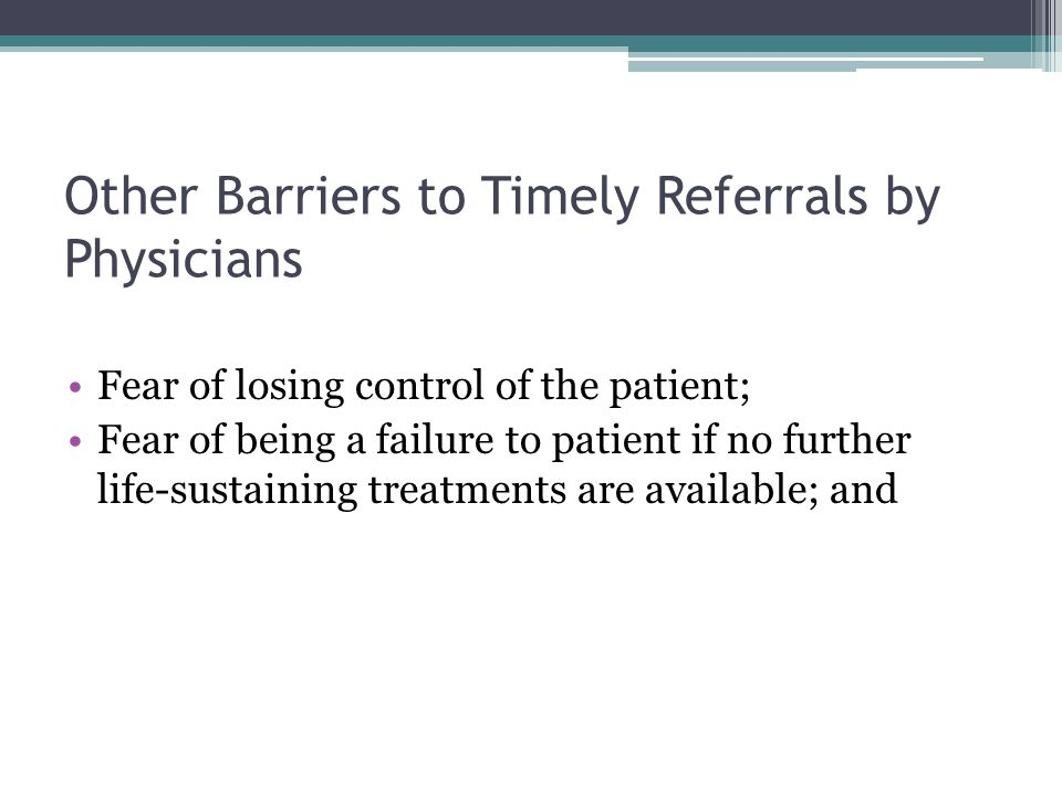 Other Barriers to Timely Referrals by Physicians