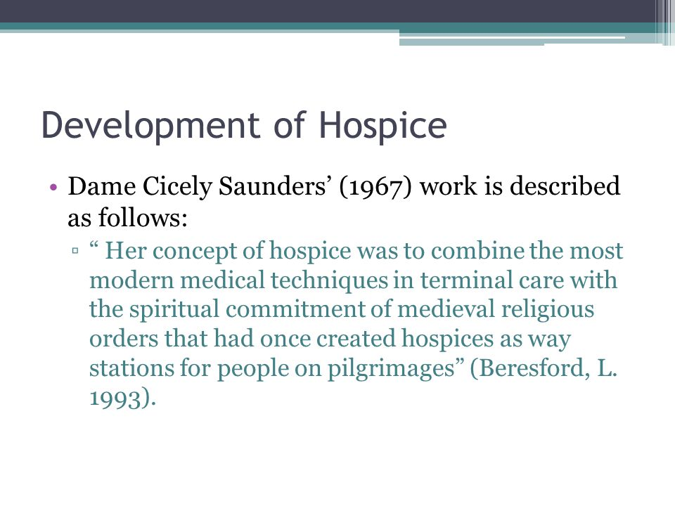 Development of Hospice