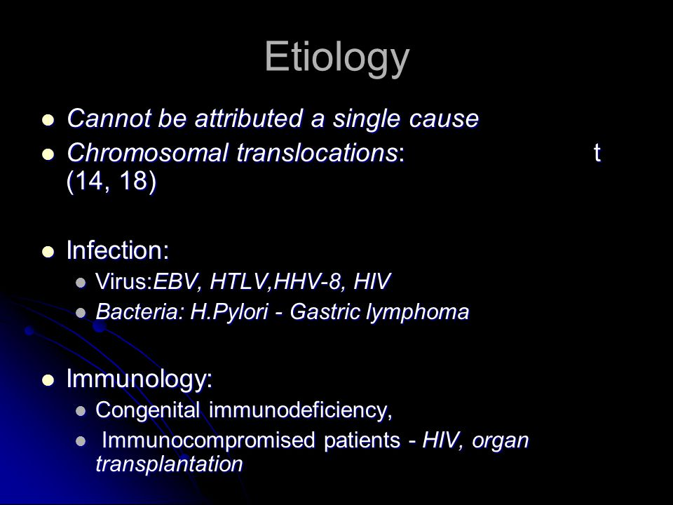 Etiology Cannot be attributed a single cause