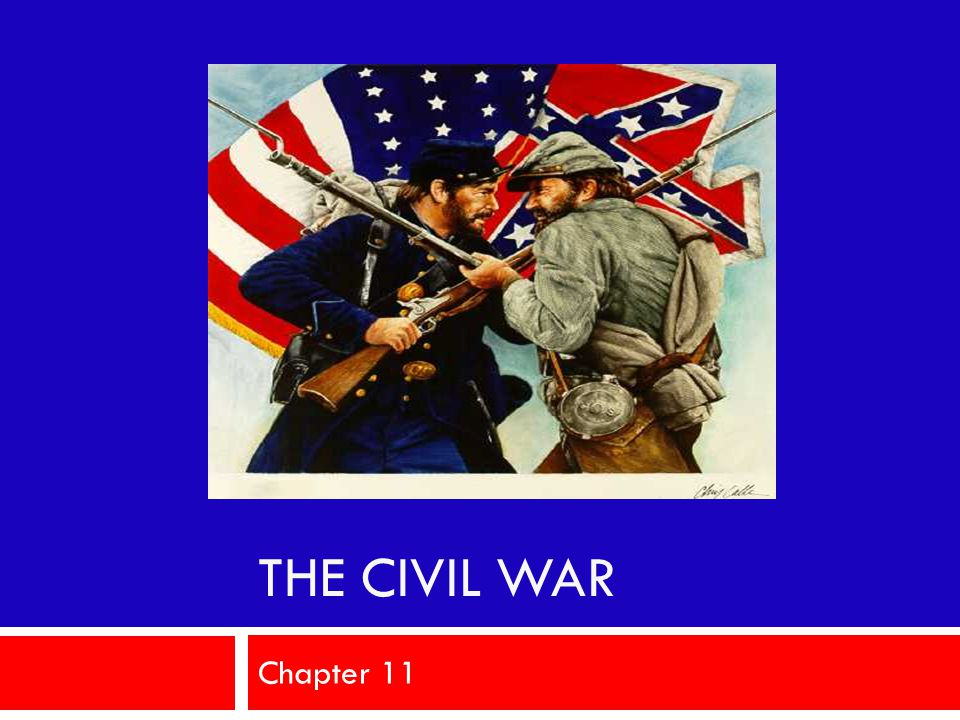 The Civil War Chapter 11