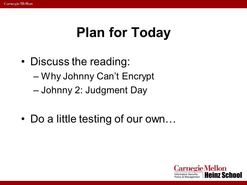 Plan for Today Discuss the reading: Do a little testing of our own…