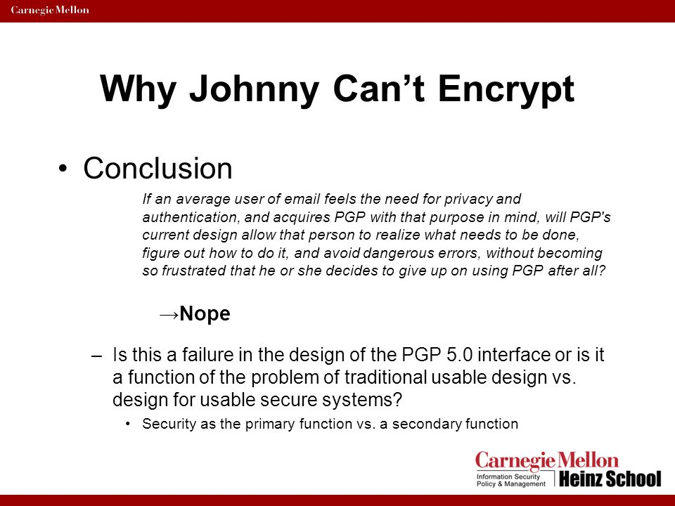 Why Johnny Can't Encrypt