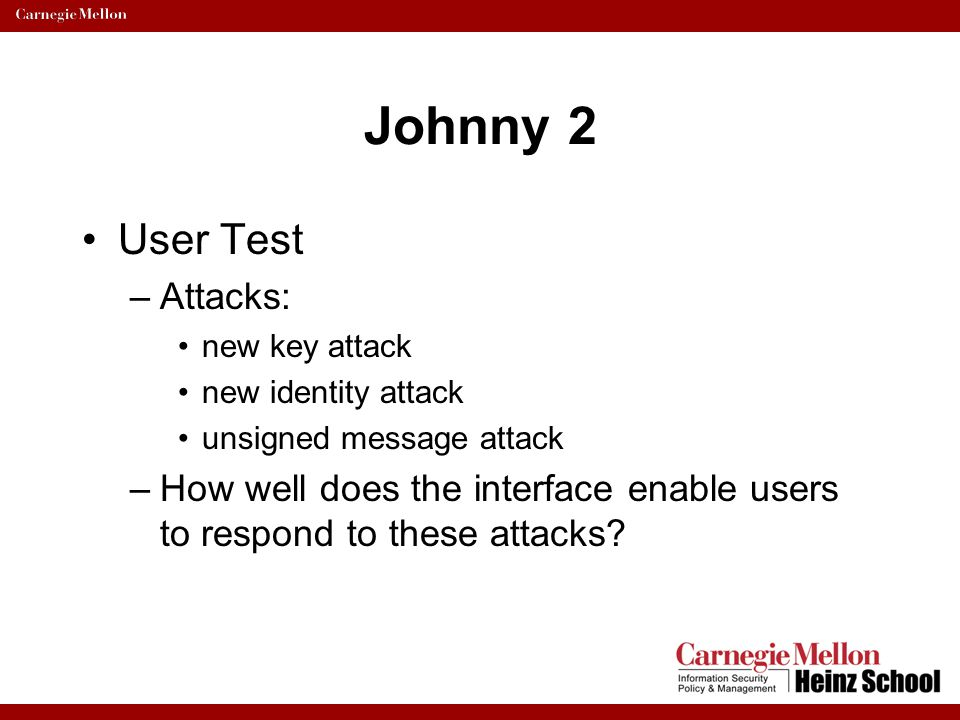 Johnny 2 User Test Attacks: