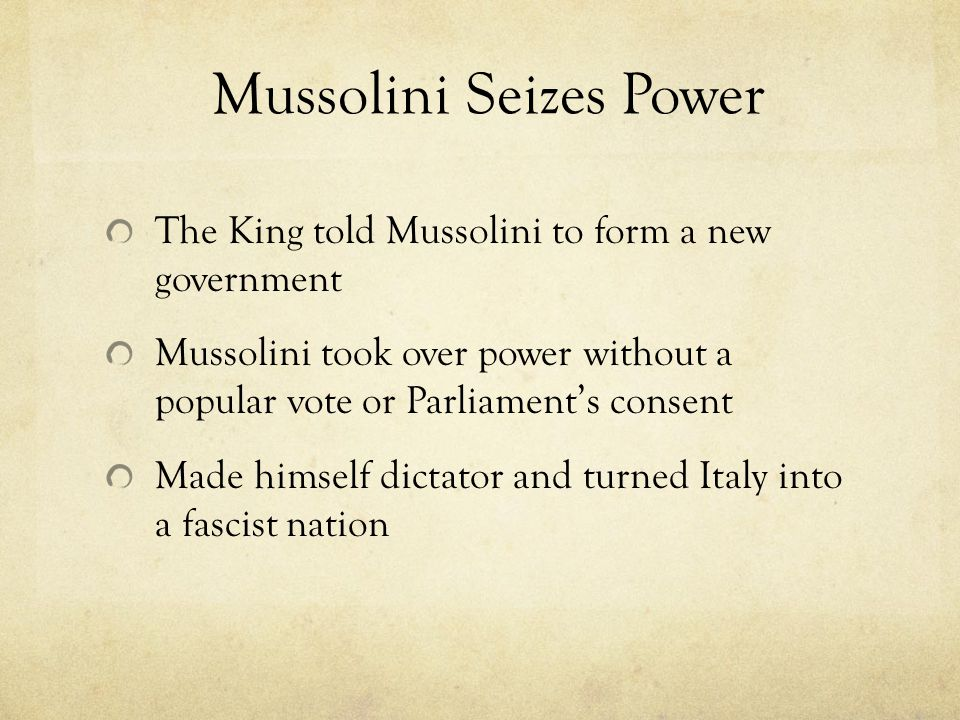 Mussolini Seizes Power