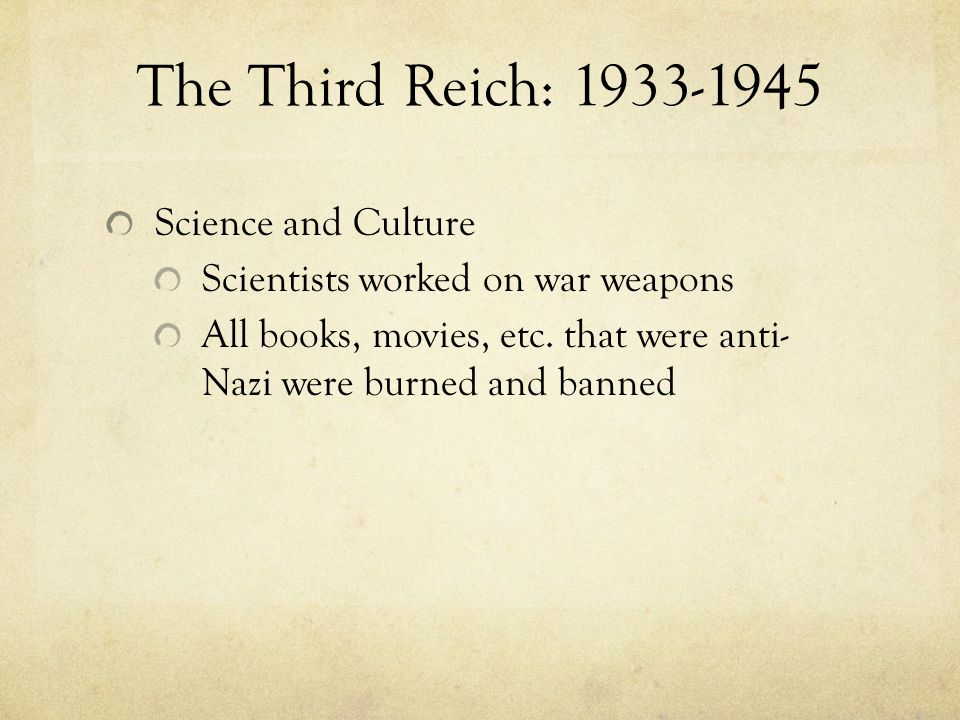 The Third Reich: 1933-1945 Science and Culture