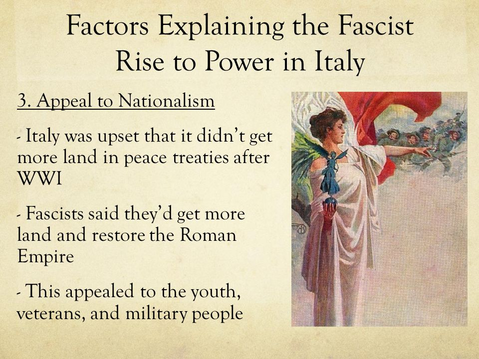 Factors Explaining the Fascist Rise to Power in Italy