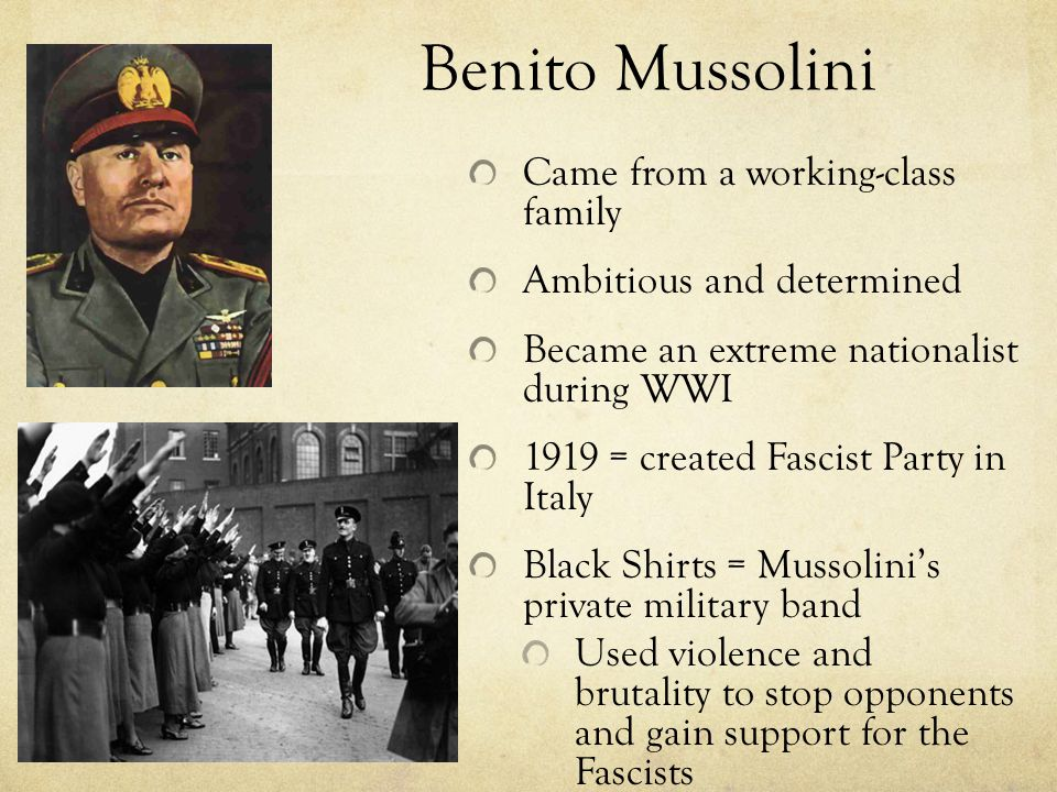 Benito Mussolini Came from a working-class family
