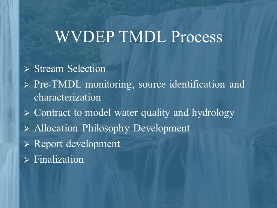 WVDEP TMDL Process Stream Selection
