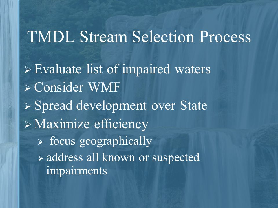 TMDL Stream Selection Process